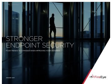 STRONGER ENDPOINT SECURITY