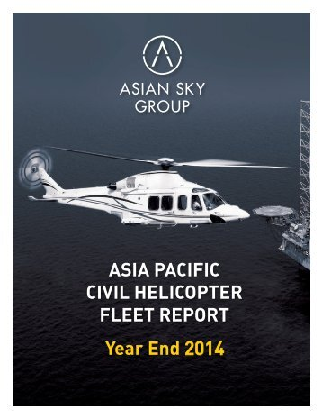 ASG ASIA PACIFIC CIVIL HELICOPTER FLEET REPORT YEAR END 2014