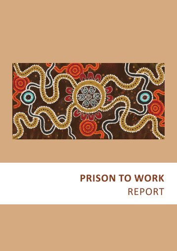 PRISON TO WORK REPORT