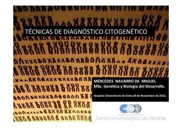 TÉCNICAS DE DIAGNÓSTICO CITOGENÉTICO