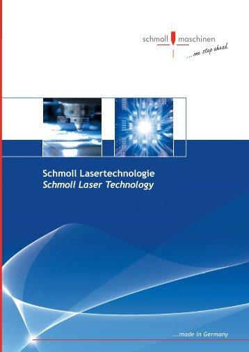 Laser Flex - Schmoll Lasertechnologie
