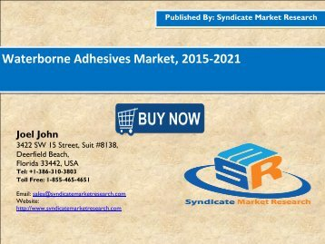 Waterborne Adhesives Market, 2015-2021