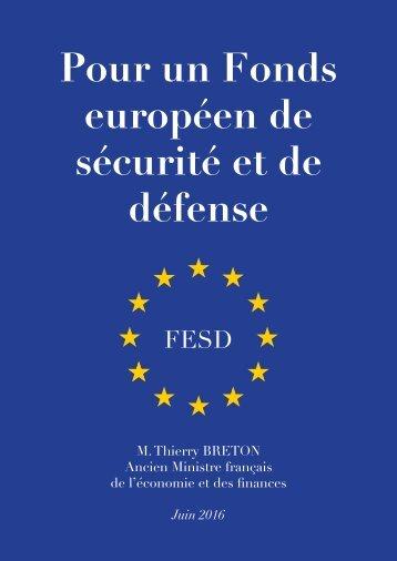 Pour un Fonds européen de sécurité et de défense