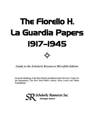Guide to the Fiorello H. La Guardia papers - New York Public Library