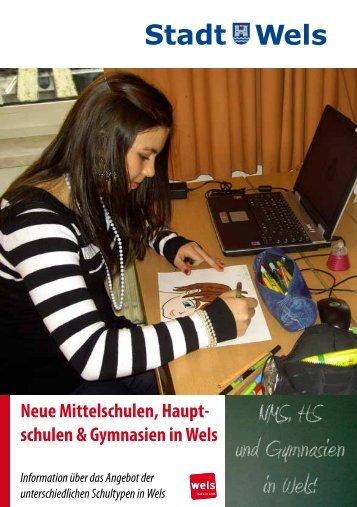Neue Mittelschulen, Hauptschulen & Gymnasien in ... - Stadt Wels
