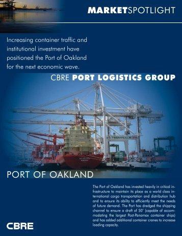 Port of Oakland MarketSpotlight - CBRE