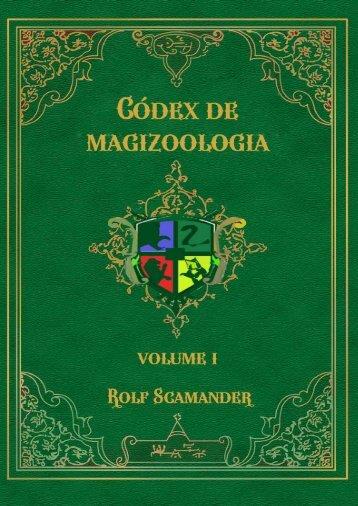 Códex de Magizoologia: Volume 1