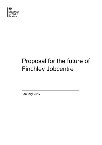 Proposal for the future of Finchley Jobcentre