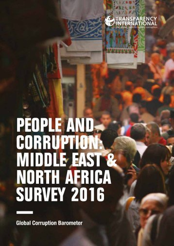 PEOPLE AND CORRUPTION MIDDLE EAST & NORTH AFRICA SURVEY 2016