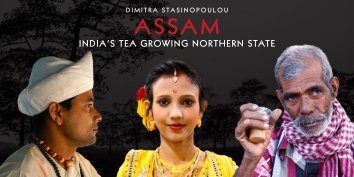 ASSAM, INDIA'S TEA GROWING NORTHERN STATE