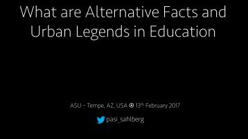 What are Alternative Facts and Urban Legends in Education
