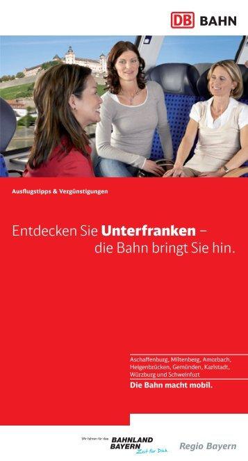 Entdecken Sie Unterfranken – die Bahn bringt Sie hin. - Bahn.de