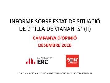 """INFORME SOBRE ESTAT DE SITUACIÓ DE L' """"ILLA DE VIANANTS"""" (II)"""