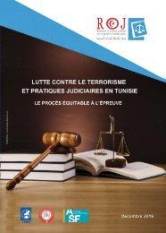 LUTTE CONTRE LE TERRORISME ET PRATIQUES JUDICIAIRES EN TUNISIE