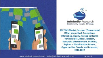 A2P SMS Market – Global Market Drivers, Opportunities, Trends, and Forecasts, 2016-2022