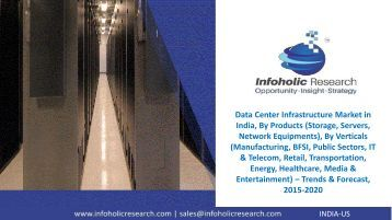 Data Center Infrastructure Market in India – Trends & Forecast, 2015-2020