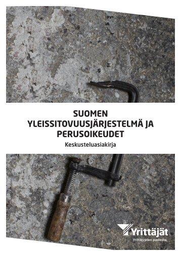 SUOMEN YLEISSITOVUUSJÄRJESTELMÄ JA PERUSOIKEUDET