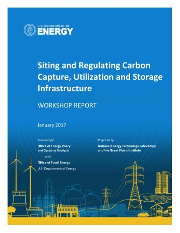 Siting and Regulating Carbon Capture Utilization and Storage Infrastructure