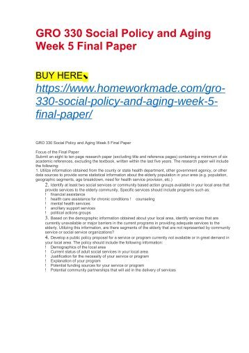 GRO 330 Social Policy and Aging Week 5 Final Paper