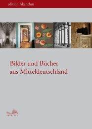 Bilder und Bücher aus Mitteldeutschland - Edition Akanthus