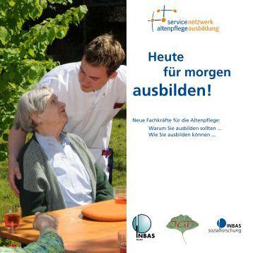 Grundzüge der Ausbildung in der Altenpflege - Altenpflegeausbildung