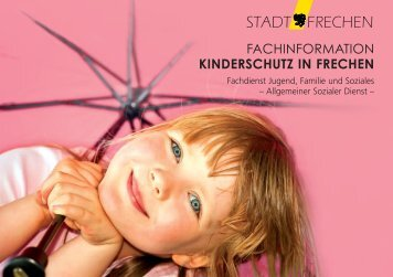FACHINFORMATION KINDERSCHUTZ IN FRECHEN - Stadt Frechen