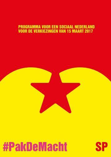 PROGRAMMA VOOR EEN SOCIAAL NEDERLAND VOOR DE VERKIEZINGEN VAN 15 MAART 2017