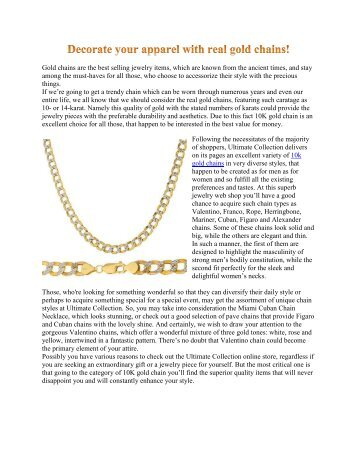Decorate your apparel with real gold chains