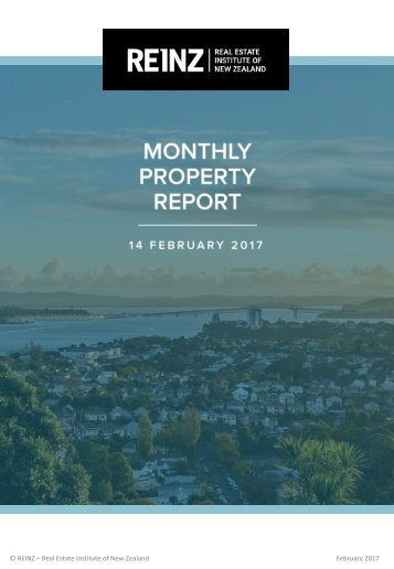 © REINZ – Real Estate Institute of New Zealand February 2017