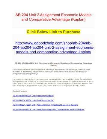AB 204 Unit 2 Assignment Economic Models and Comparative Advantage (Kaplan)