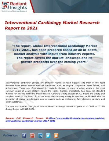 Interventional Cardiology Market- Growth Type and Application; Trends Forecast to 2021 by Radiant Insights,Inc