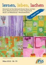Schulzeitung Nr. 73 (03/2012) - Paul-Gerhardt-Schule Kahl
