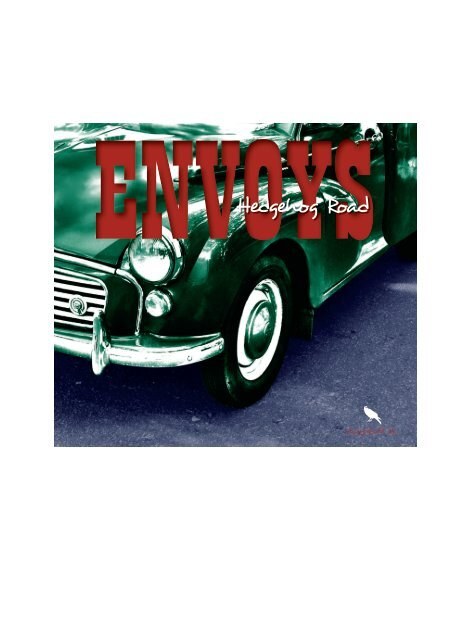 Envoys: Hedgehog Road