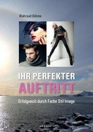 Böhme, Waltraud: Ihr perfekter Auftritt