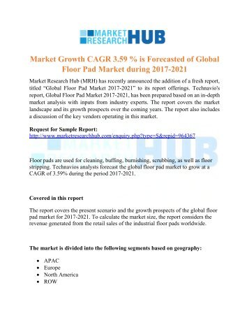 Market Growth CAGR 3.59 % is Forecasted of Global Floor Pad Market during 2017-2021