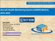 Aircraft Health Monitoring System (AHMS) Market, 2015-2021