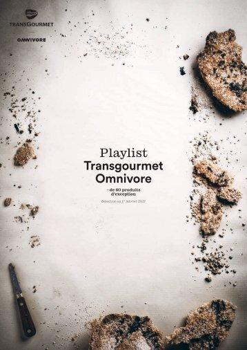 Playlist Transgourmet/Omnivore 2017