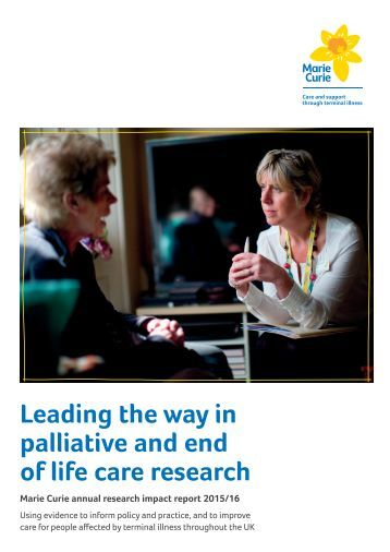 end of life care research paper Living well at the end of life adapting health care to serious chronic illness in white papers drew on a strong body of research and were directed to a specific.