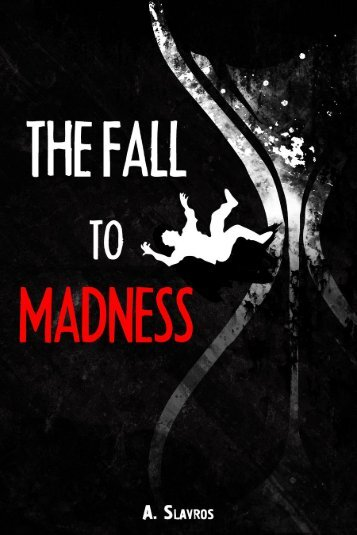 The Fall to Madness