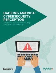 HACKING AMERICA CYBERSECURITY PERCEPTION