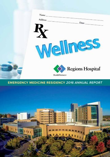 EMERGENCY MEDICINE RESIDENCY 2016 ANNUAL REPORT