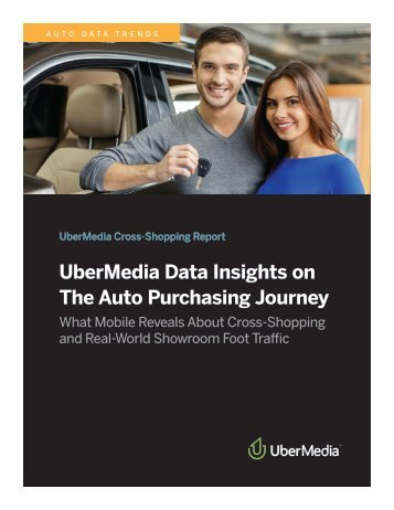 UberMedia Data Insights on The Auto Purchasing Journey
