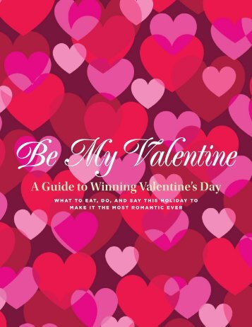 Be My Valentine: A Guide to Winning Valentine's Day from Reader's Digest