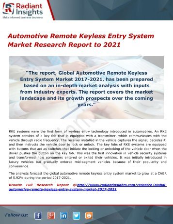 Automotive Remote Keyless Entry System Market- Growth, Type and Application; Trends Forecast to 2021 by Radiant Insights,Inc