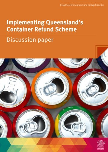 Implementing Queensland's Container Refund Scheme Discussion paper