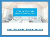 Rain City Maids Cleaning Service