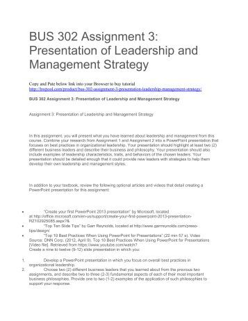 BUS 302 Assignment 3 Presentation of Leadership and Management Strategy