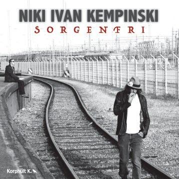 Niki Ivan Kempinski: Sorgenfri