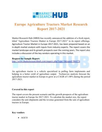 Europe Agriculture Tractors Market Research Report 2017-2021