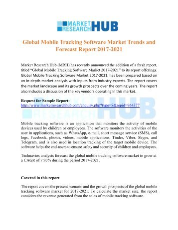 Global Mobile Tracking Software Market Trends and Forecast Report 2017-2021